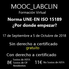 MOOC_LABCLIN_#04. Norma UNE-EN ISO 15189 ¿Por donde empezar?