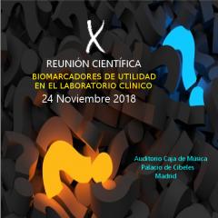 X REUNIÓN CIENTÍFICA AEFA 2018. Biomarcadores de utilidad en el Laboratorio Clínico