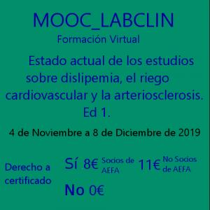 MOOC_LABCLIN_#09. Ed 1. Estado actual de los estudios sobre dislipemia, el riesgo cardiovascular y la arteriosclerosis